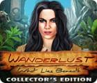لعبة  Wanderlust: What Lies Beneath Collector's Edition