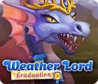 لعبة  Weather Lord: Graduation