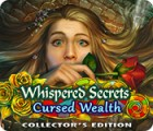 لعبة  Whispered Secrets: Cursed Wealth Collector's Edition