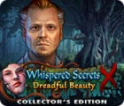 لعبة  Whispered Secrets: Dreadful Beauty Collector's Edition