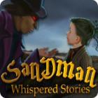 لعبة  Whispered Stories: Sandman