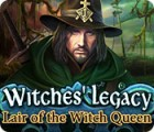 لعبة  Witches' Legacy: Lair of the Witch Queen