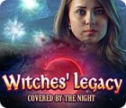 لعبة  Witches' Legacy: Covered by the Night