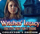 لعبة  Witches' Legacy: The City That Isn't There Collector's Edition