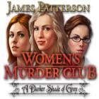 لعبة  James Patterson Women's Murder Club: A Darker Shade of Grey